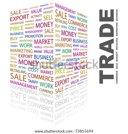 TRADE. Word collage on white background. Vector illustration. Illustration with different association terms. - stock vector