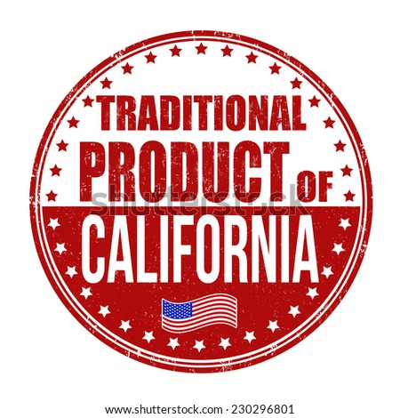 Traditional product of California grunge rubber stamp on white background, vector illustration - stock vector