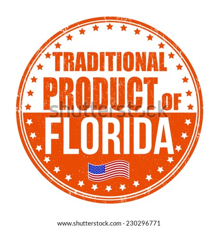 Traditional product of Florida grunge rubber stamp on white background, vector illustration - stock vector