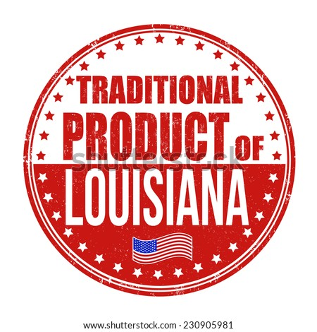 Traditional product of Louisiana grunge rubber stamp on white background, vector illustration - stock vector