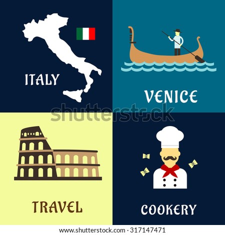 Traditional travel symbols of Italy with with map and flag, Colosseum amphitheater, venetian gondolier in gondola boat and italian cuisine chef with pasta. Flat style - stock vector