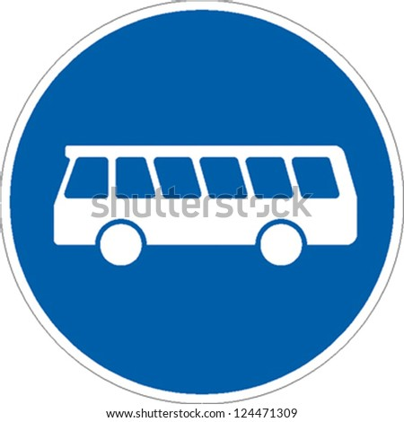 traffic sign bus entrance