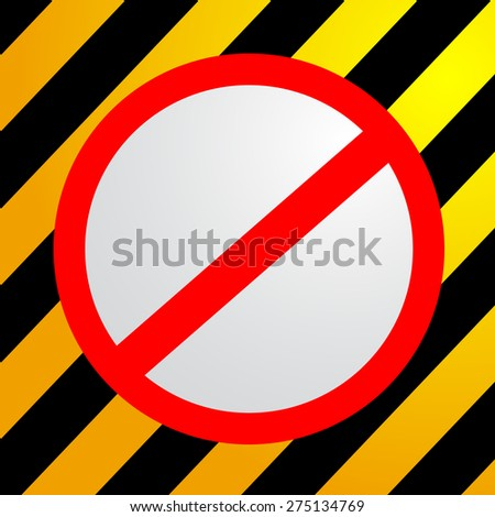Traffic Sign - Don't - stock vector
