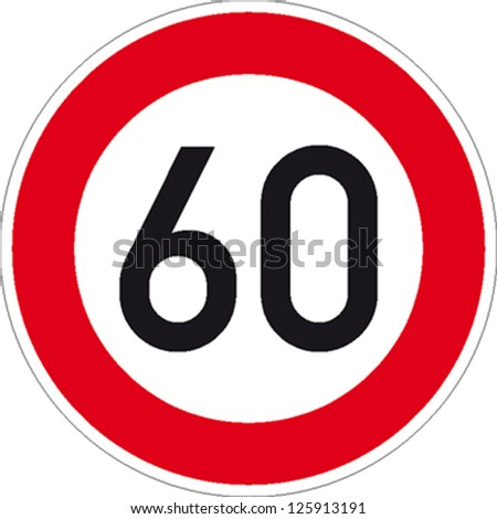 traffic sign speed limit sixty