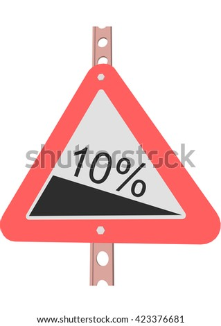 Traffic Sign Steep decline 10% - stock vector