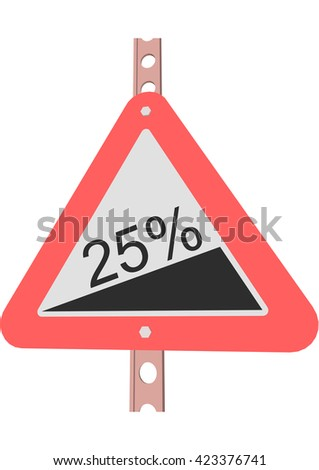 Traffic Sign Steep incline 25% - stock vector