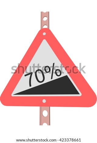 Traffic Sign Steep incline 70% - stock vector