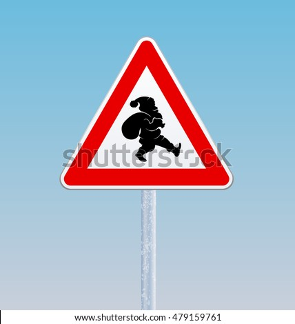 Traffic sign with a silhouette of Santa Claus. Christmas theme. Vector illustration.
