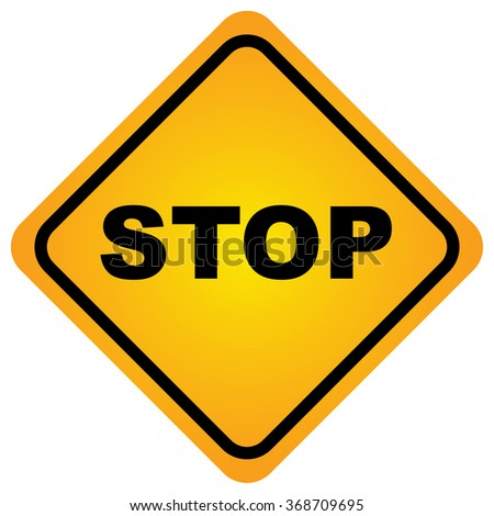 Traffic signs stop ,hazard warning attention sign