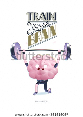 Train your brain poster - the vector illustration of a training human brain s activity with lettering Train Your Brain, weightlifting. Part of Brain collection. - stock vector