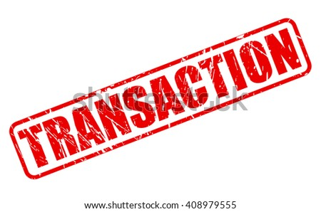 TRANSACTION red stamp text on white
