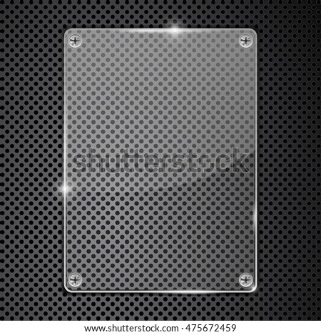 Transparent glass plate on metal perforated background. Vector illustration