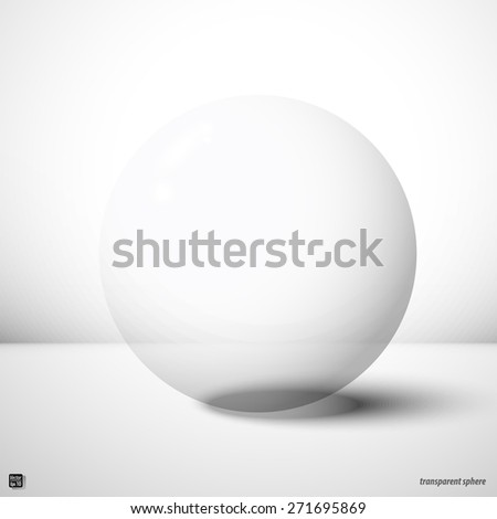 Transparent sphere, design element Isolated on white with clipping mask - stock vector