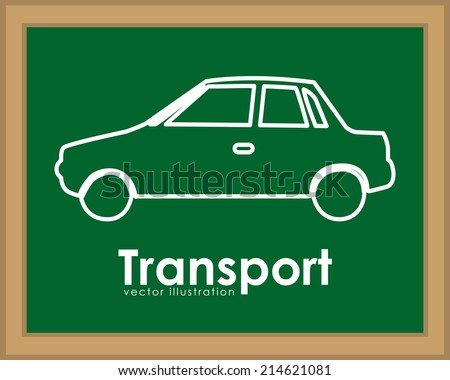 Transport design over blackboard background,vector illustration