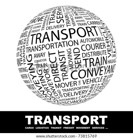 TRANSPORT. Globe with different association terms. Wordcloud vector illustration. - stock vector