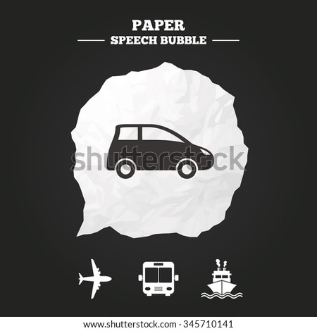 Transport icons. Car, Airplane, Public bus and Ship signs. Shipping delivery symbol. Air mail delivery sign. Paper speech bubble with icon. - stock vector