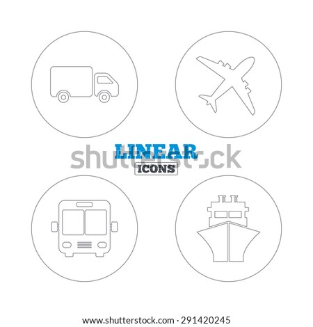 Transport icons. Truck, Airplane, Public bus and Ship signs. Shipping delivery symbol. Air mail delivery sign. Linear outline web icons. Vector