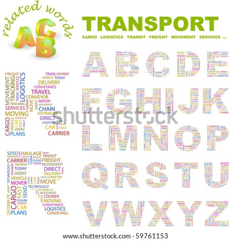 TRANSPORT. Vector letter collection. Wordcloud illustration. - stock vector