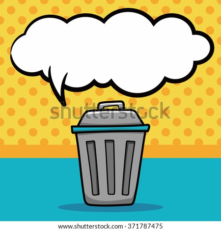 trash can doodle, speech bubble - stock vector