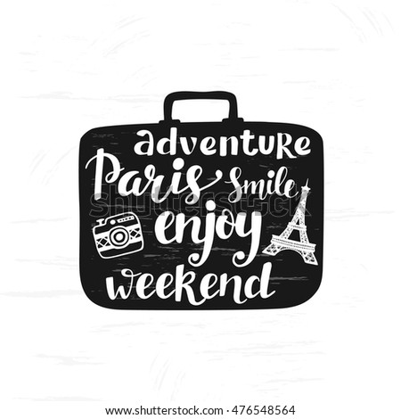 Travel black and white label hand lettering inscription in retro suitcase silhouette typography design