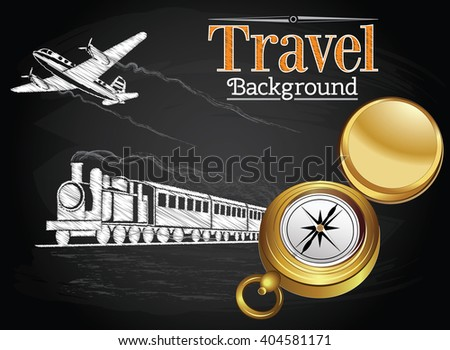 Travel by transport, compass, train and plane on the chalkboard background - stock vector