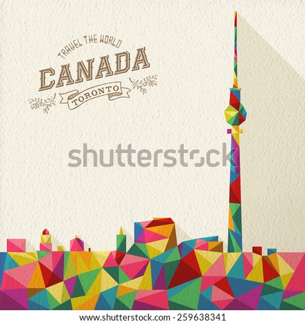 Travel Canada famous landmark. Colorful polygonal Toronto skyline with vintage label and textured paper background. Ideal for website, brochure or marketing campaign. EPS10 vector file. - stock vector