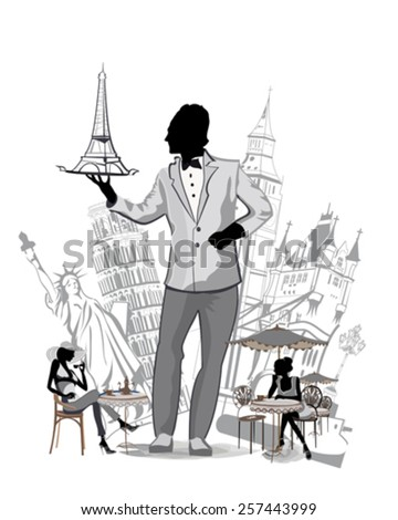 Travel choices. Silhouettes of sights in Europe. Waiter with a tray. Girls sitting at the cafe tables. - stock vector