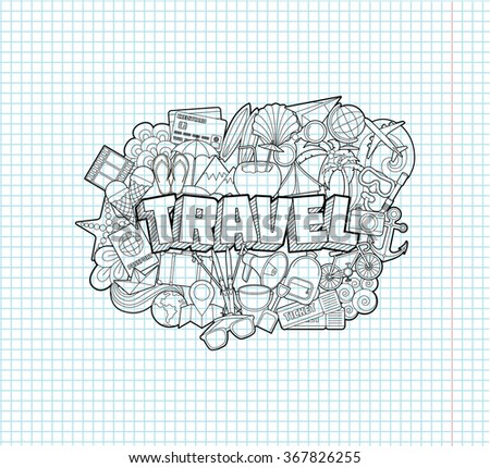 Travel - Hand Lettering and Doodles Elements Sketch on Exercise book  page in square Background.