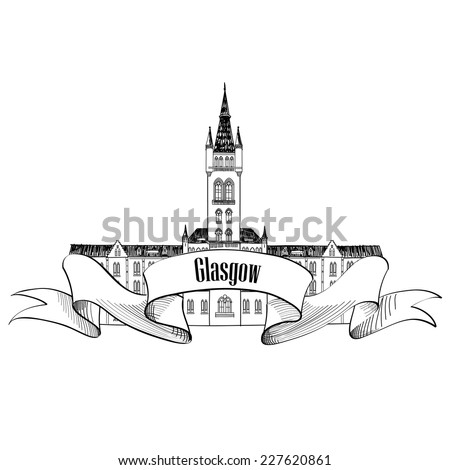 Travel Scotland sign. Glasgow University, UK. English city famous building. Vector label isolated. - stock vector