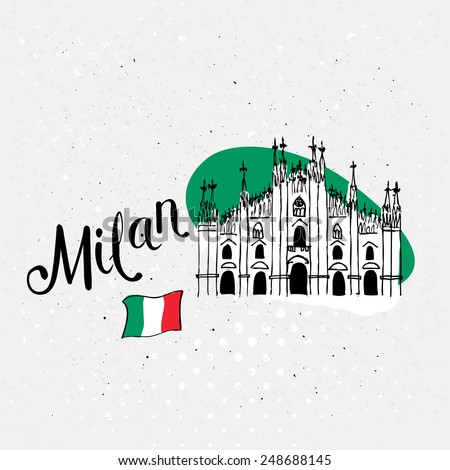 Travel to Milan, Italy vector brochure template with a hand-drawn illustration of the facade of Milan Cathedral with the Italian national flag and city text on a textured white background - stock vector