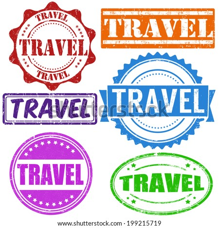 Travel vintage grunge rubber stamps set on white, vector illustration - stock vector