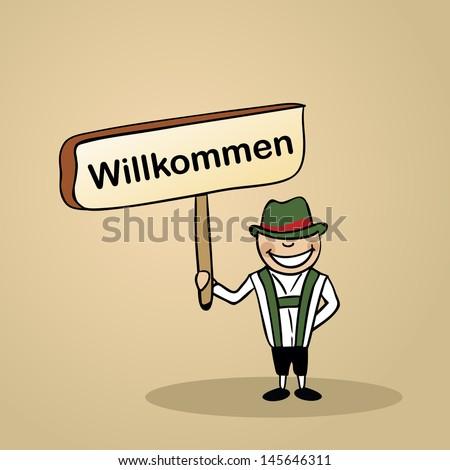 Trendy german man says welcome holding a wooden sign sketch. Vector file illustration layered for easy editing. - stock vector