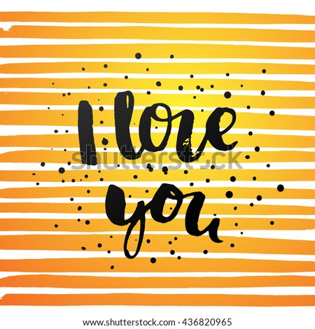 """trendy lettering poster. Hand drawn calligraphy. concept handwritten poster. """"i love you"""" creative graphic template brush fonts inspirational  quotes  - stock vector"""