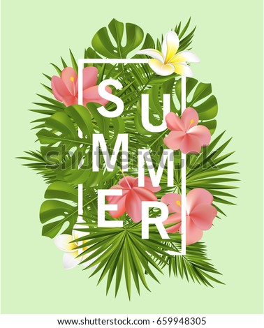 Trendy summer card, banner, poster with tropical flowers, plants and leaves . Vector illustration.