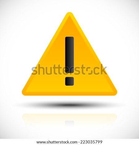 Triangle sign with exclamation mark - Attention, notification, alert sign - stock vector