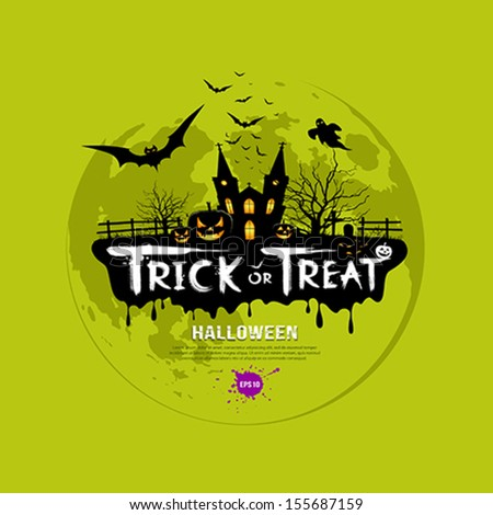 Trick or treat halloween design on green background, vector illustration - stock vector