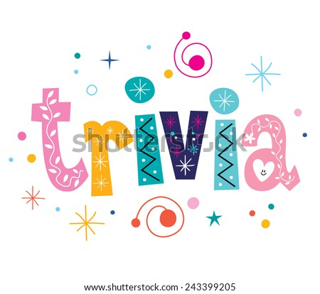 trivia - isolated word decorative lettering text - stock vector