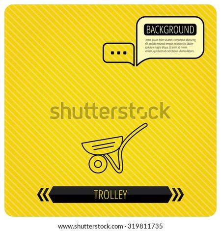Trolley icon. Garden cart sign. Gardener equipment symbol. Chat speech bubbles. Orange line background. Vector. - stock vector