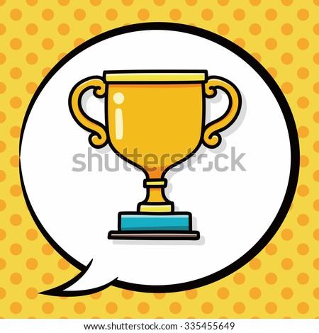 Trophy doodle, speech bubble - stock vector
