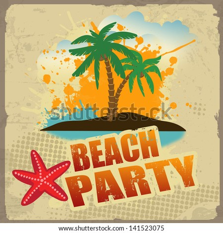 Tropical beach party poster with splash and palms on vintage style, vector illustration