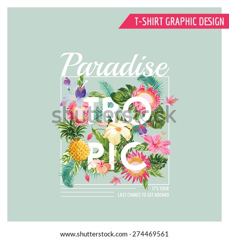 Tropical Flowers Graphic Design - for t-shirt, fashion, prints - in vector - stock vector