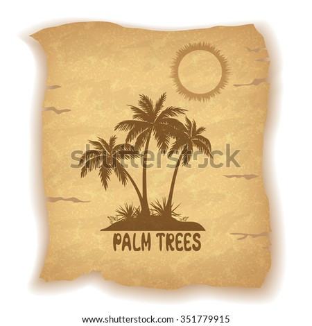Tropical Landscape, Sea Island with Palm Trees and Grass, Sun and Inscription Silhouettes on Vintage Background of an Old Sheet of Paper. Eps10, Contains Transparencies. Vector