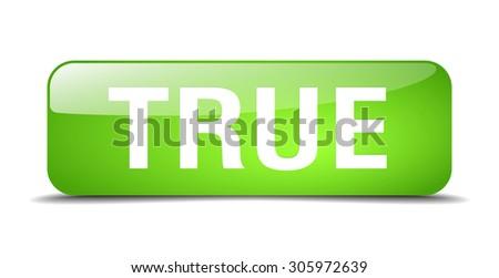 true green square 3d realistic isolated web button - stock vector