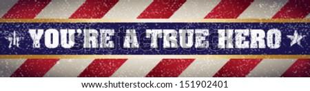 True Hero Banner - stock vector