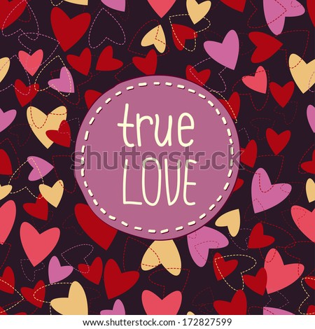 True love background with hearts - stock vector