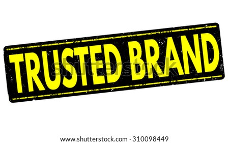 Trusted  brand grunge rubber stamp on white background, vector illustration