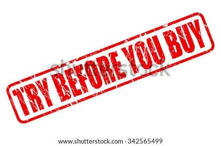 TRY BEFORE YOU BUY red stamp text on white - stock vector