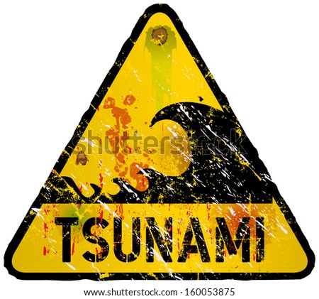 tsunami warning sign, heavy weathered, vector eps 10 - stock vector