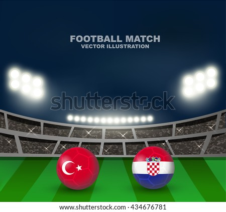 Turkey flag and Croatia flag on soccer ball on soccer stadium background , this design for soccer match of group D between Turkey flag and Croatia in France 2016  - stock vector