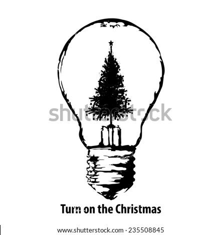 Turn on the Christmas - stock vector